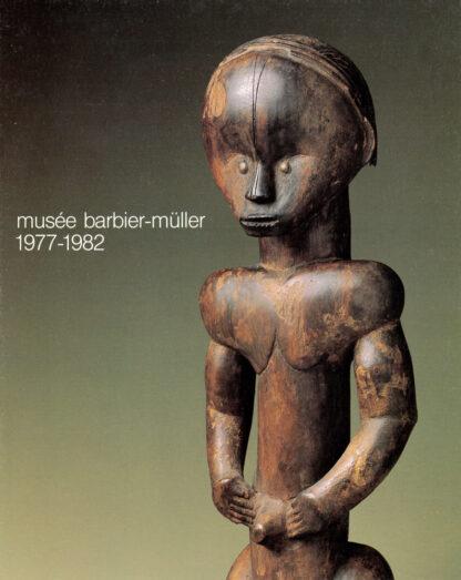 Musée Barbier-Mueller 1977-1982