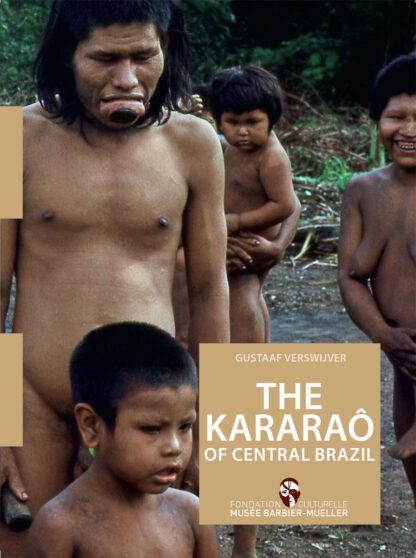 The Kararao of Central Brazil