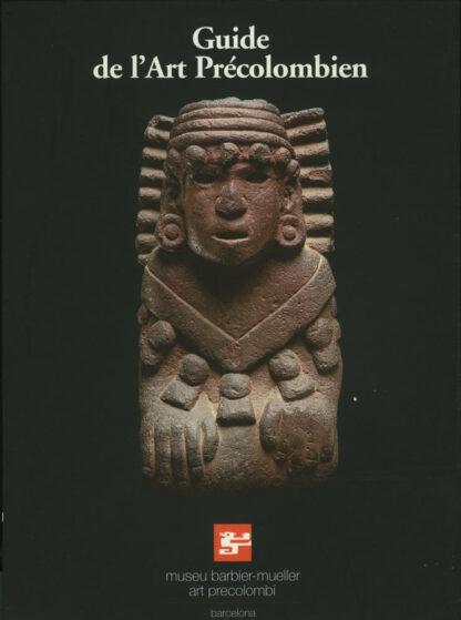 Guide de l'art précolombien